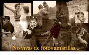 """NO VIVAS DE FOTOS AMARILLAS"""
